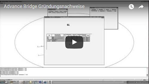 Advance Bridge Gründungsnachweise (ca. 50 min)